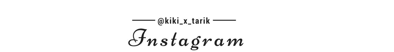 @kiki_x_tarik
